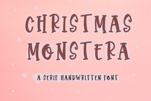 Print on Demand: Christmas Monstera Script & Handwritten Font By KateType