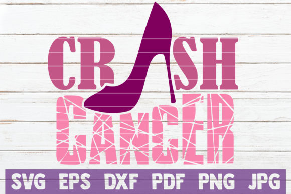 Crush Cancer Graphic Crafts By MintyMarshmallows