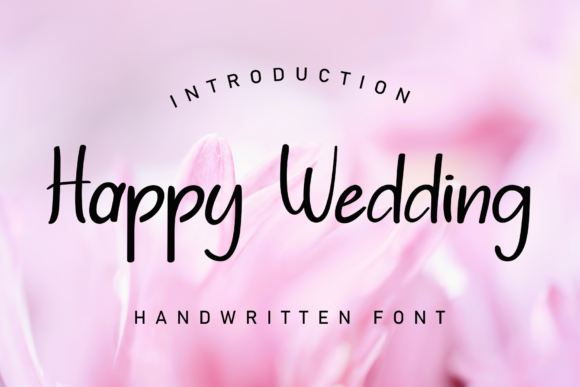 Print on Demand: Happy Wedding Script & Handwritten Font By giatstudios