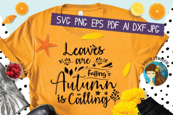 Leaves Are Falling Autumn Is Calling Graphic By Mooonlight Creative Fabrica