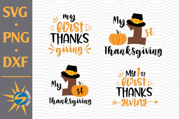 Print on Demand: My First Thanksgiving Graphic Crafts By SVGStoreShop