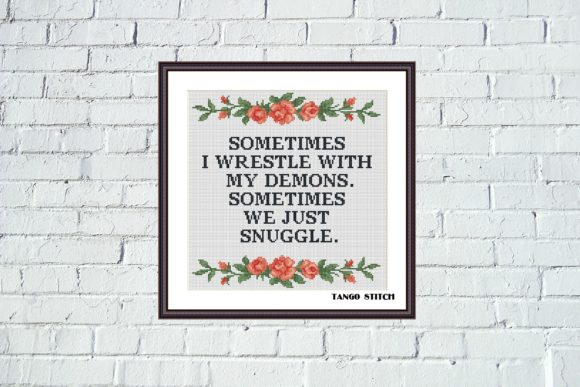 Sometimes Funny Quote Cross Stitch Graphic Cross Stitch Patterns By Tango Stitch