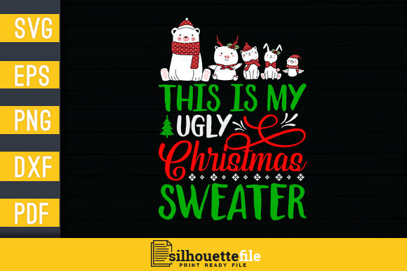 Print on Demand: This is My Ugly Christmas Sweater Graphic Crafts By Silhouettefile