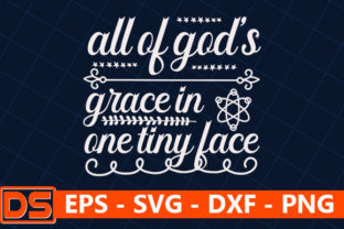 Print on Demand: All of God's Grace in One Tiny Face Graphic Print Templates By Star_Graphics