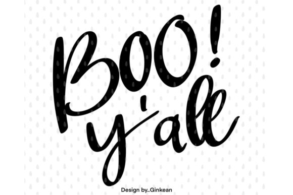 Print on Demand: Boo Y'all, Halloween Graphic Graphic Templates By Ginkean