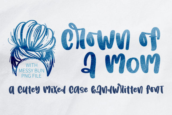 Crown of a Mom Font