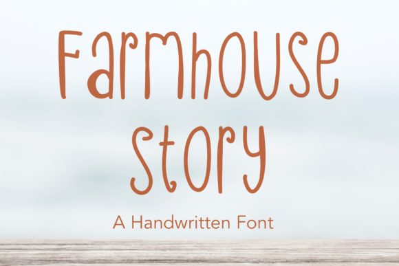 Print on Demand: Farmhouse Story Script & Handwritten Font By KateType