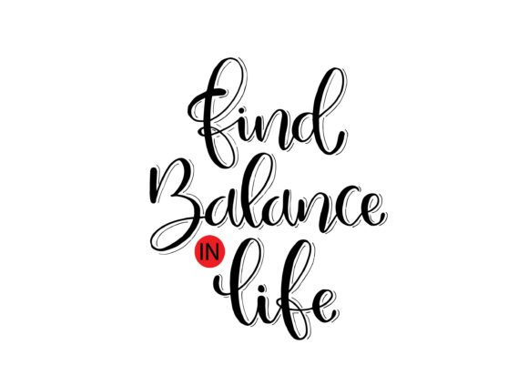 Find Balance in Life Graphic Crafts By Santy Kamal