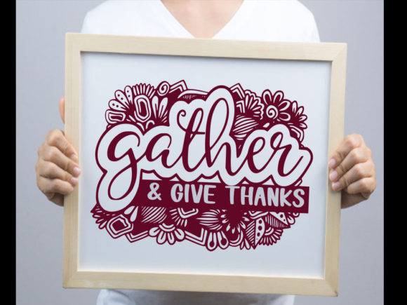 Print on Demand: Gather Thanks SVG & Cut File Graphic Print Templates By johanruartist