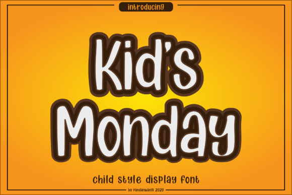 Print on Demand: Kids Monday Display Font By pandanwangi