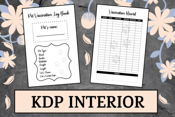 Print on Demand: Pet Vaccination Log Book | KDP Interior Graphic KDP Interiors By KDP Mastermind