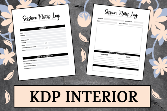 Print on Demand: Session Notes Log | KDP Interior Graphic KDP Interiors By KDP Mastermind