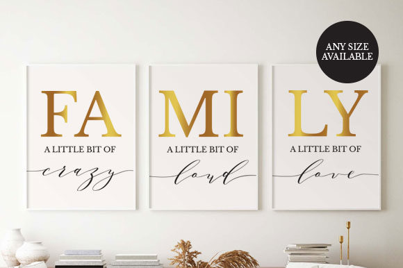 Set of 3 Prints,Family Quotes, TOS_13 Graphic Print Templates By TwentyOneStudios