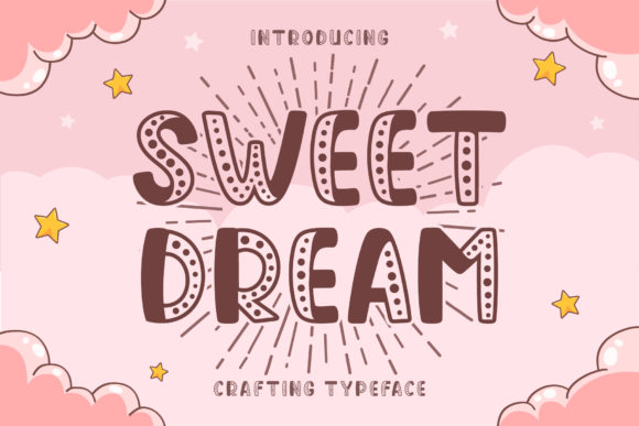 Print on Demand: Sweet Dream Display Font By Graphicxell