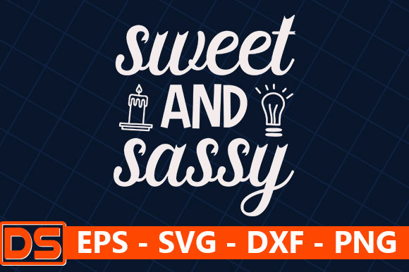 Sweet And Sassy Graphic By Star Graphics Creative Fabrica