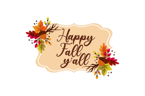Happy Fall Y'all Herbst Plotterdatei von Creative Fabrica Crafts