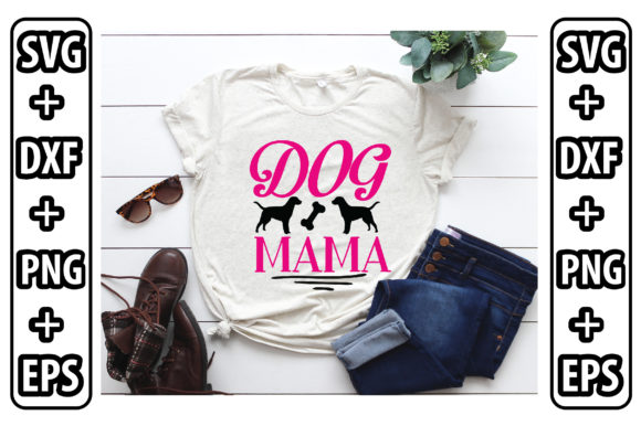 Dog Mama Graphic Crafts By craftstore