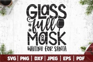 Glass Full Mask on, Waiting for Santa Graphic Crafts By SeventhHeaven Studios