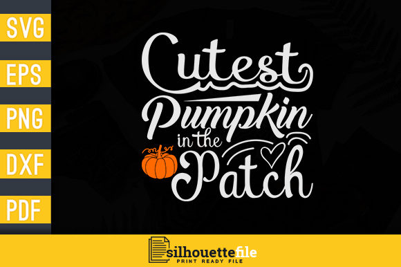 Print on Demand: Halloween Cutest Pumpkin in the Patch Graphic Crafts By Silhouettefile