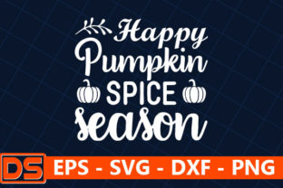 Print on Demand: Happy Pumpkin Spice Season Graphic Print Templates By Design Store