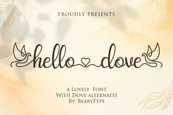 Print on Demand: Hello Dove Script & Handwritten Font By LetterBeary