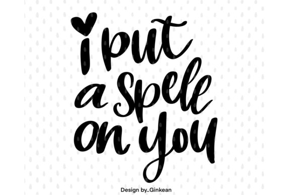 Print on Demand: I Put a Spell on You Graphic Graphic Templates By Ginkean