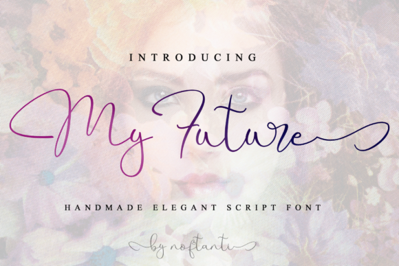 Print on Demand: My Future Script & Handwritten Font By noftanti