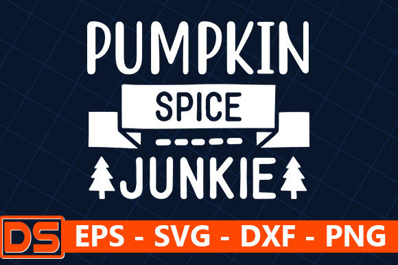 Print on Demand: Pumpkin Spice Junkie Graphic Print Templates By Design Store