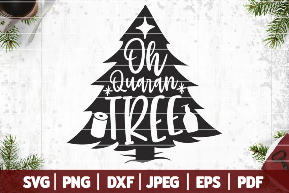 Quarantine Christmas SVG, Oh Quaran Tree Graphic Crafts By SeventhHeaven Studios