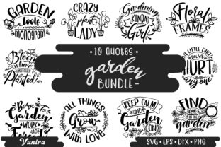 Print on Demand: 10 Garden Bundle   Lettering Quotes Graphic Crafts By Vunira