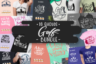 Print on Demand: 10 Golf Bundle   Lettering Quotes Graphic Crafts By Vunira