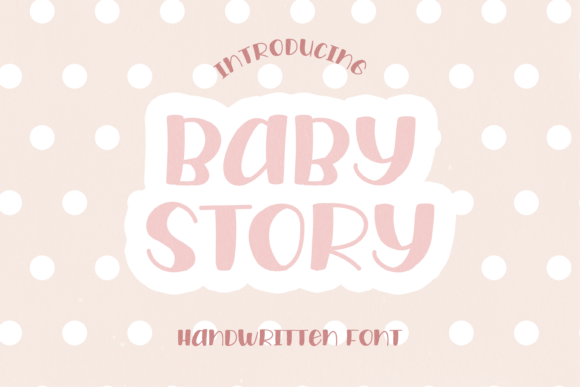 Print on Demand: Baby Story Display Font By WADLEN