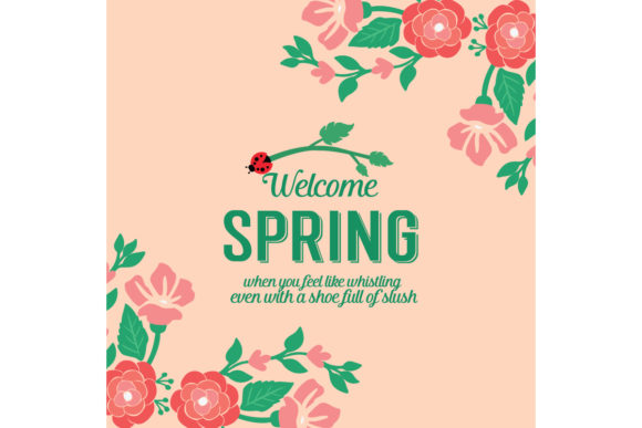 Cute Welcome Spring Greeting Card Design Graphic Backgrounds By stockfloral