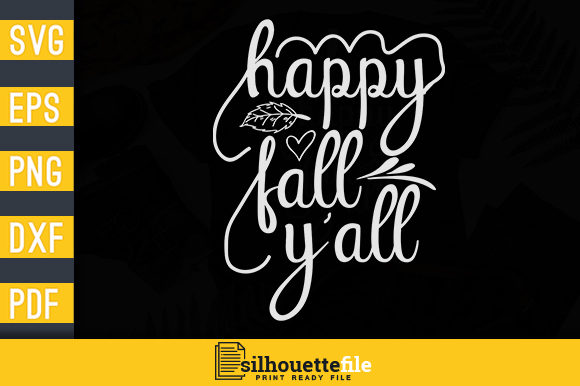 Happy Fall Y All Autumn T Shirt Design Graphic By Silhouettefile Creative Fabrica