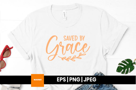 Print on Demand: Saved by Grace Religious Quote Graphic Print Templates By Maumo Designs