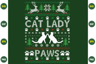 Print on Demand: Cat Lady Paw Ugly Christmas Svg Graphic Crafts By BDB_Graphics