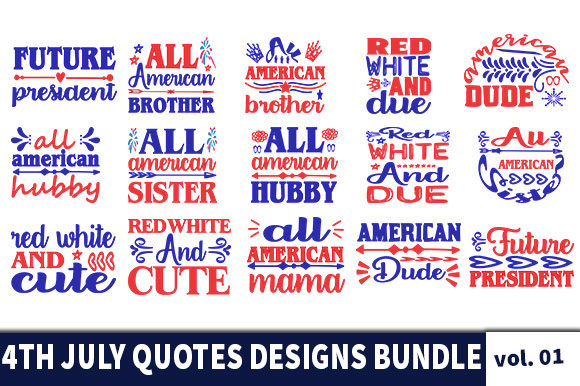 Print on Demand: 20 4th July Quotes Designs Bundle Graphic Print Templates By Star_Graphics