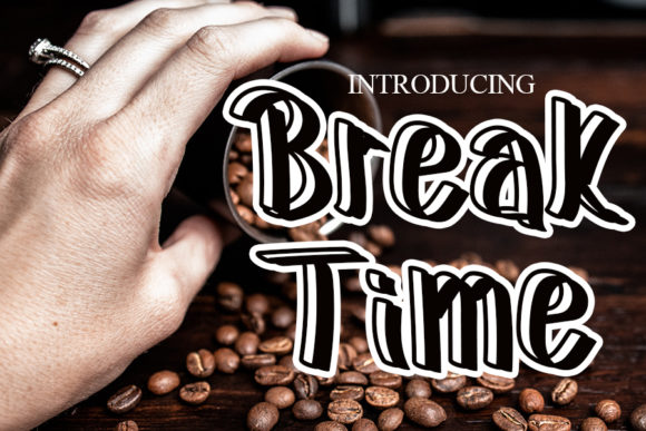 Print on Demand: Break Time Script & Handwritten Font By Eddygoodboy