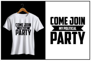 Print on Demand: Come Join My Political Party Graphic Crafts By Zaibbb