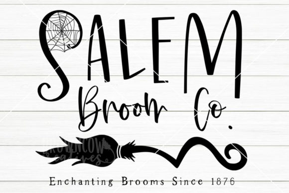 Salem Broom Co Svg Graphic By Browncowcreatives Creative Fabrica
