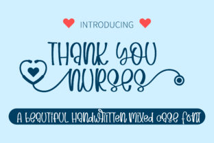 Print on Demand: Thank You Nurses Script & Handwritten Font By BitongType
