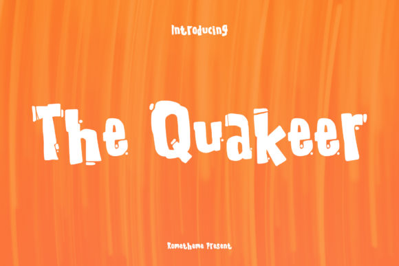 Print on Demand: The Quakeer Display Font By rometheme