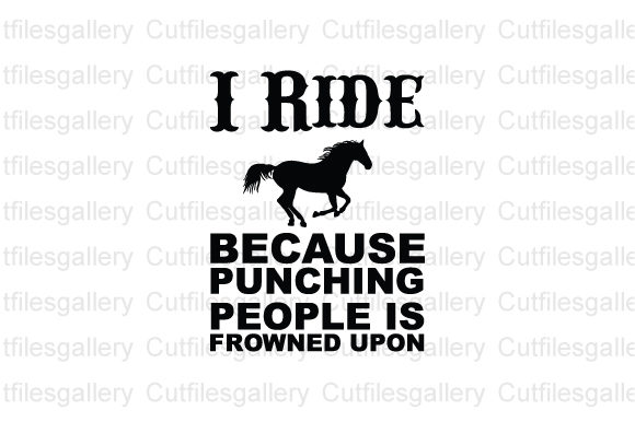 I Ride Because Punching People is Frowne Graphic Crafts By cutfilesgallery