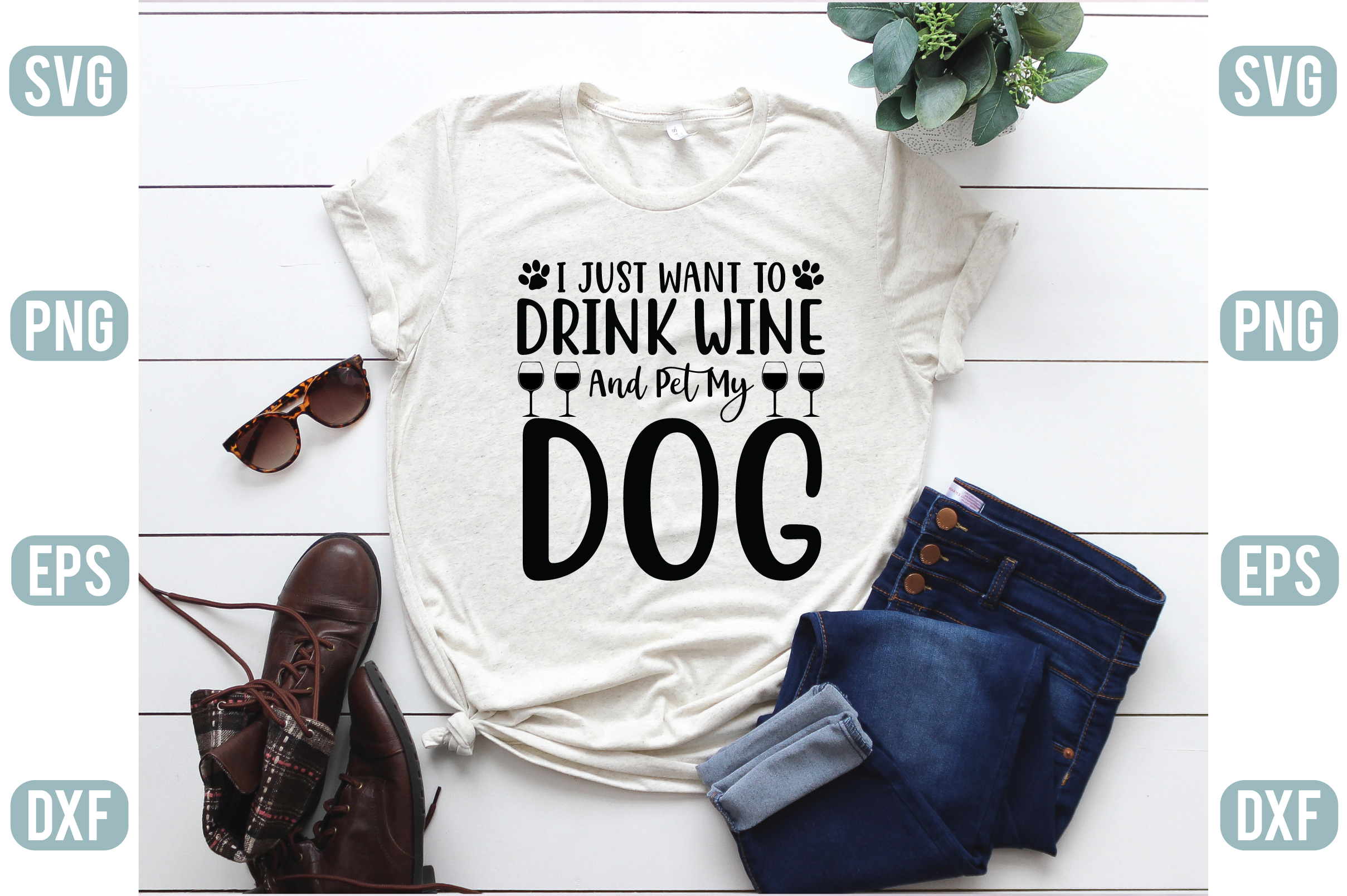I Just Want To Drink Wine And Pet My Dog Graphic By Craft Store Creative Fabrica