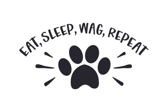 Eat, Sleep, Wag, Repeat Dogs Craft Cut File By Creative Fabrica Crafts