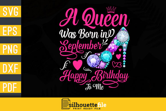 September Birthday Queen Svg Download Free And Premium Svg Cut Files