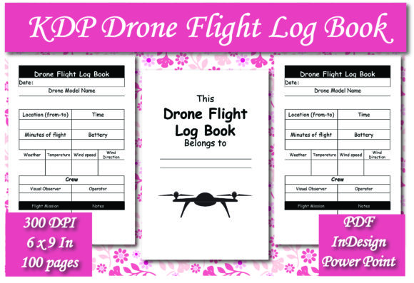 Print on Demand: KDP Drone Flight Log Book Interior Graphic KDP Interiors By Ivana Prue