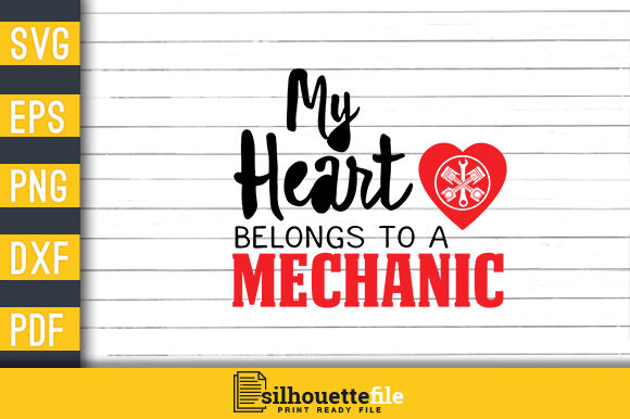 Print on Demand: My Heart Belongs to a Mechanic Graphic Print Templates By Silhouettefile