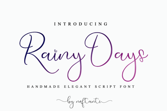 Print on Demand: Rainy Days Script & Handwritten Font By noftanti