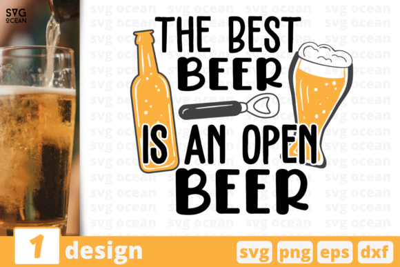 The Best Beer is an Open Beer Graphic Crafts By SvgOcean